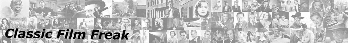 Classic Film Freak